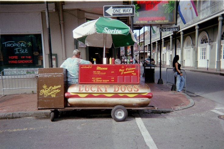 Life is something else after you have a Lucky Dog.Freak Hot, Dogs Hot, Food Carts, Dog Food, French Quarter, Dogs Stands, Lucky Dogs, Hot Dogs, Dogs Food
