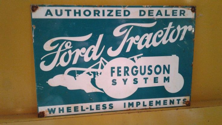 80.00 Ford Tractor FERGUSON SYSTEM AUTHORIZED DEALER Metal Sign farm plow plant 8n 9n