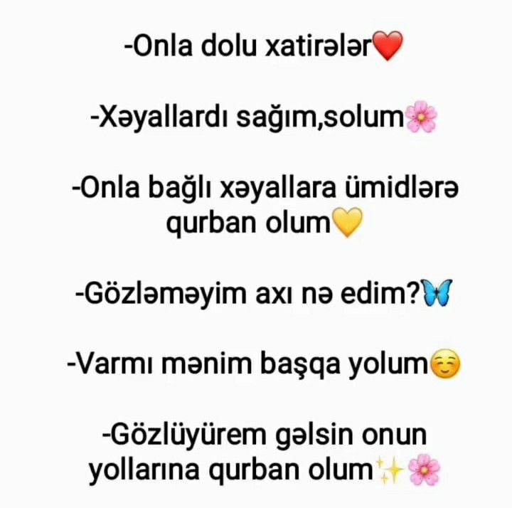 Gozluyurəm Gəlsin Onun Yollarina Qurban Olm Best Quotes Quotes Words