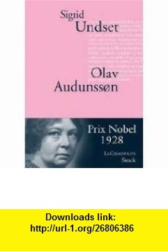 Olav Audunsson (French Edition) (9782234060623) Sigrid Undset , ISBN-10: 2234060621  , ISBN-13: 978-2234060623 ,  , tutorials , pdf , ebook , torrent , downloads , rapidshare , filesonic , hotfile , megaupload , fileserve