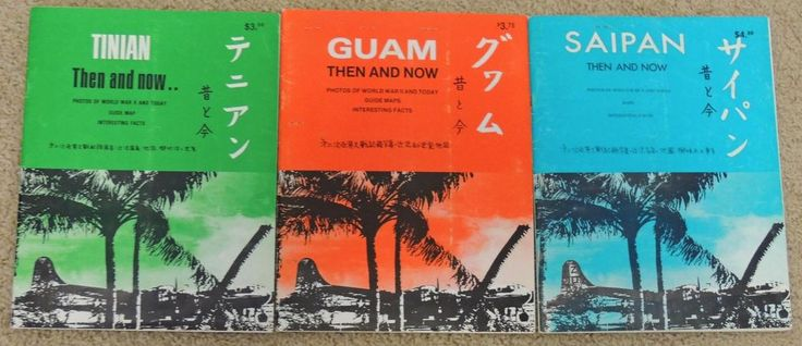 WW2 in the PACIFIC: GUAM, TINIAN, SAIPAN Then and Now SET of 3 BOOKS with MAPS