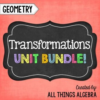 Transformations:+Geometry+(Unit+9)This+bundle+contains+notes,+homework+assignments,+a+study+guide+and+a+unit+test+that+cover+the+following+topics:+Reflections:+In+the+x-axis,+y-axis,+y+=+x,+y+=+-x,+and+vertical+and+horizontal+lines.+Translations+Rotations:+90,+180,+and+270+counterclockwise+rotations+about+the+origin.