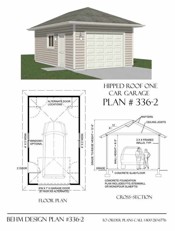 Hipped roof 1 car garage plan no 336 2 by behm design 14 for Hip roof garage plans