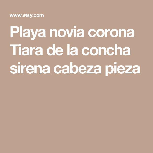Playa novia corona Tiara de la concha sirena cabeza pieza