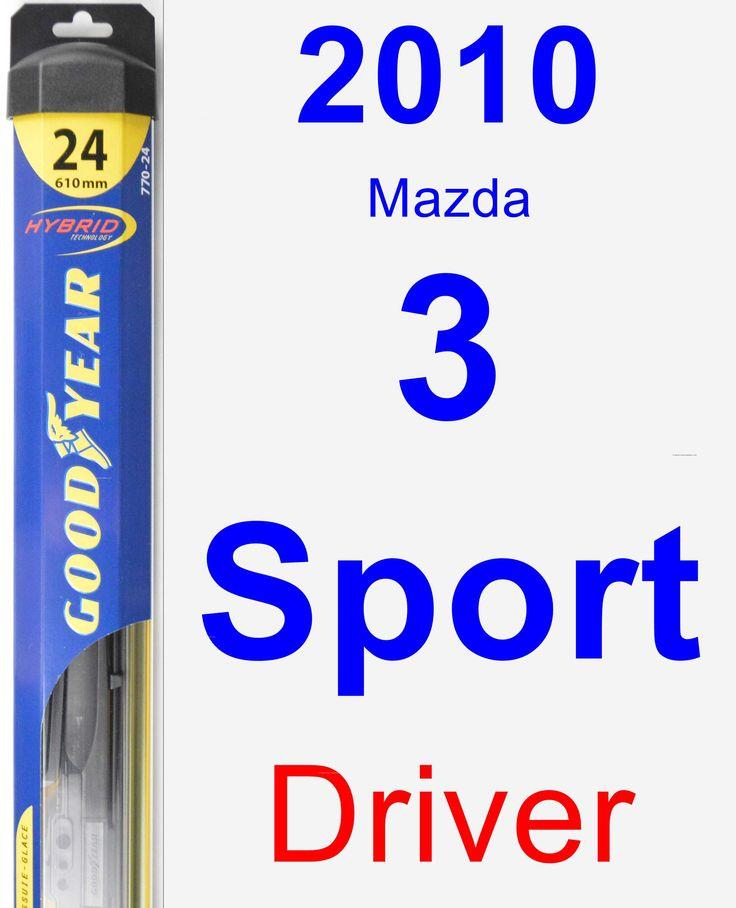 Driver Wiper Blade for 2010 Mazda 3 Sport - Hybrid