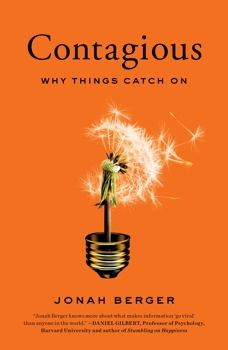 Contagious: Why Thing Catch On by Jonah Berger #marketing #WOM