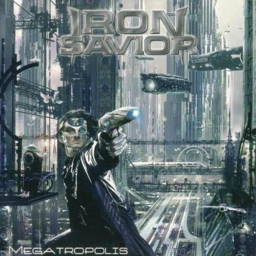 <br />Iron Savior - Megatropolis