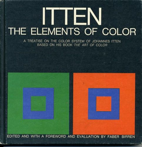"""""""The Elements of Colour"""" by Johannes Itten  Faber Birran. I need this book in my collection! One day."""