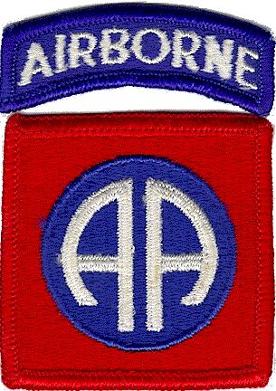 "The ""All Americans"" The 82nd Airborne Division was organized on 25 August 1917, at Camp Gordon, Georgia. Since its initial members came from all 48 states, the unit acquired the nickname ""All-American"", which is the basis for its famed ""AA"" shoulder patch. I was in this unit July 1961 - November 1962"