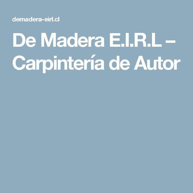 De Madera E.I.R.L – Carpintería de Autor