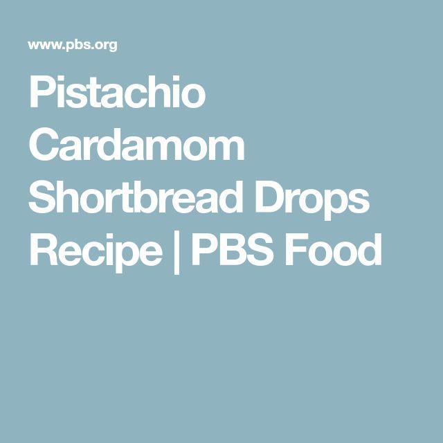 Pistachio Cardamom Shortbread Drops Recipe | PBS Food