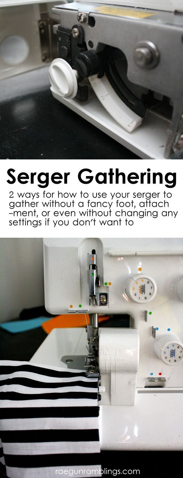 Two super easy ways to gather on a serger without extra feet or attachments - Rae Gun Ramblings