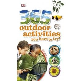 365 Outdoor Activities You Have to Try $24.99
