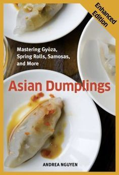 Get your doughy groove on! Cooking Light selected Asian Dumplings as one of the top Asian cookbooks.