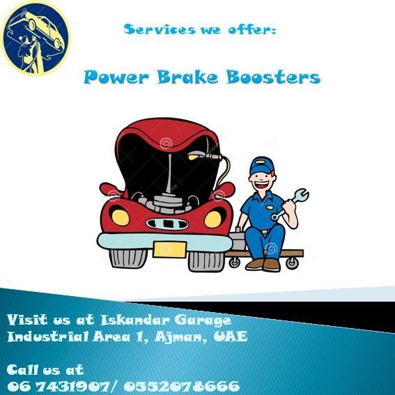ISKANDAR GARAGE SERVICES   BRAKE REPLACEMENT (DISC & DRUM) BRAKE CALIPERS & WHEEL             CYLINDERS MASTER CYLINDER & BRAKE BLEEDING POWER BRAKE BOOSTERS HYDROVAC UNITS (HYDRO-BOOST)  Visit us at Iskandar Garage, Industrial Area 1, Ajman ⚙️ Call us at 06 7431907/ 0552078666 Timings: 8am-130pm/ 330-10pm