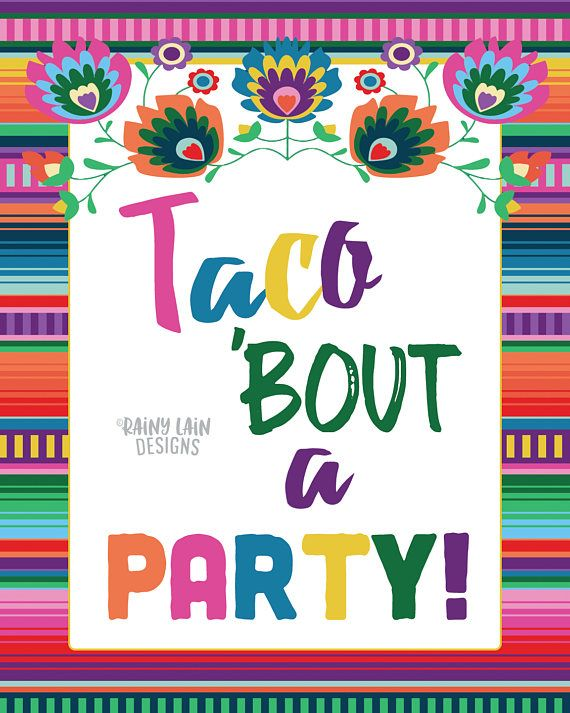 Taco Bout A Party This Sign Is Perfect For Your Fiesta Taco