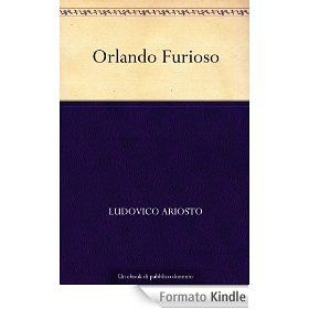 Orlando Furioso [Kindle]  Ludovico Ariosto