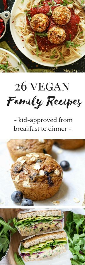 Are you struggling with getting your family to eat #vegan meals? Here are 26 #recipes that will make them fall in love with plant-based food - and they are kid-approved too.