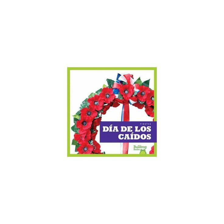 Dia de Los Caidos /Memorial Day (Library) (R. J. Bailey)
