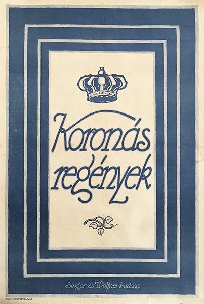 koronás regények crowned novels vintage poster