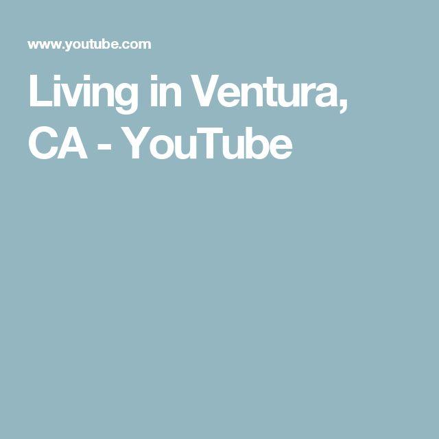 Living In Ventura, CA   YouTube