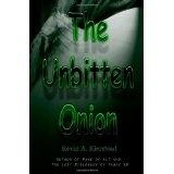 The Unbitten Onion (Paperback)By Kevin A. Kierstead
