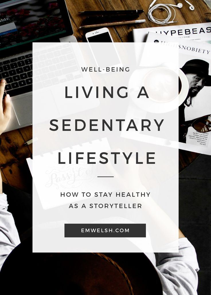 Living a Sedentary Lifestyle