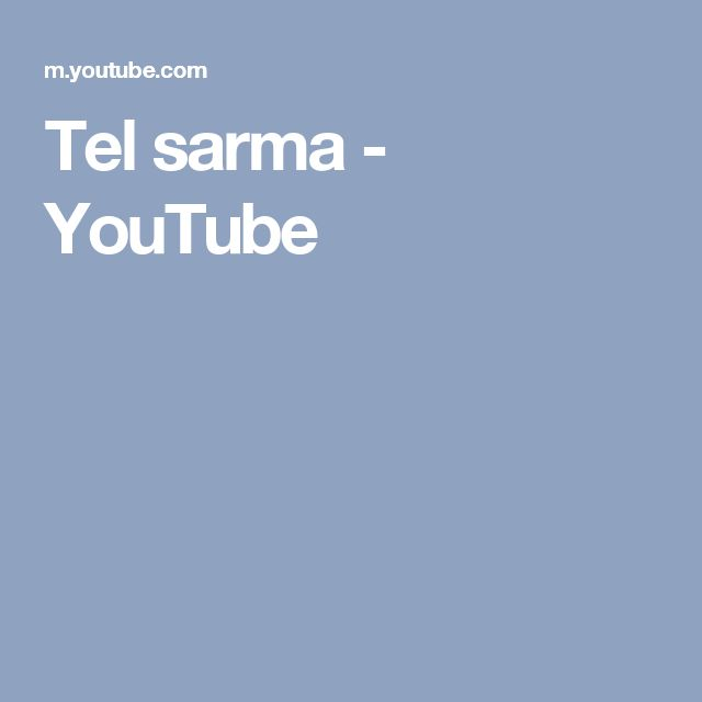 Tel sarma - YouTube