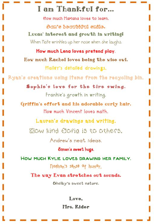 The teacher wrote why she was thankful for each of her kids...I LOVE this! Will do this when I have my class.