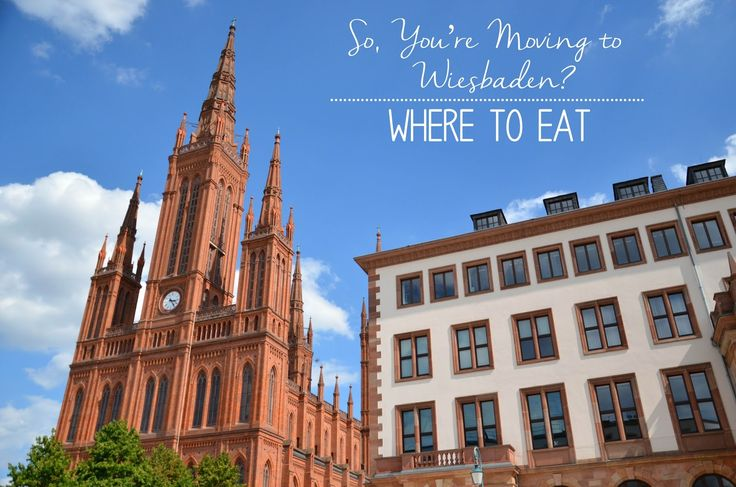 We Took the Road Less Traveled: So, You're Moving To Wiesbaden? | WHERE TO EAT
