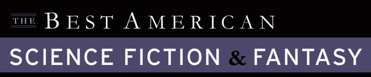 NEWS: HOUGHTON MIFFLIN HARCOURT ANNOUNCES THE BEST AMERICAN SCIENCE FICTION & FANTASY