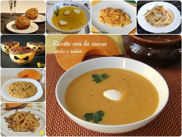 Raccolta di ricette con la zucca (dolci e salate). Ricette con la zucca. Halloween e non solo: dolci con la zucca, pasta, antipasti fingerfood, riso e zuppe