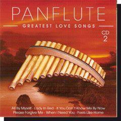 Panflute - Greatest love songs CD 2 - Dalnok Kiadó Zene- és DVD Áruház, Szerelmes dalok, zenék CD