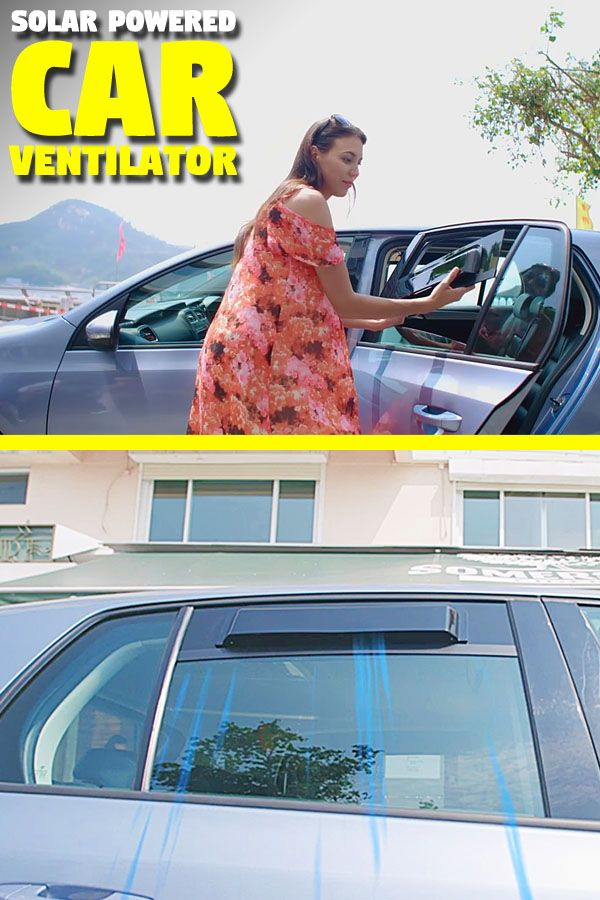Easily Reduce Heat In Parked Car Solar Powered Cars Solar Power