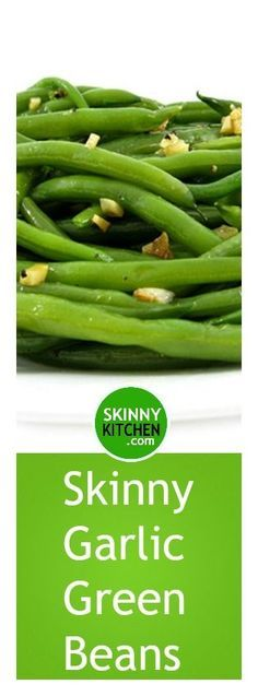 Simply Garlic Green Beans.There's so much flavor in this yummy dish! Each serving, 48 calories, 2g fat & 1 Weight Watchers SmartPoints.   http://www.skinnykitchen.com/recipes/skinny-garlic-green-beans/