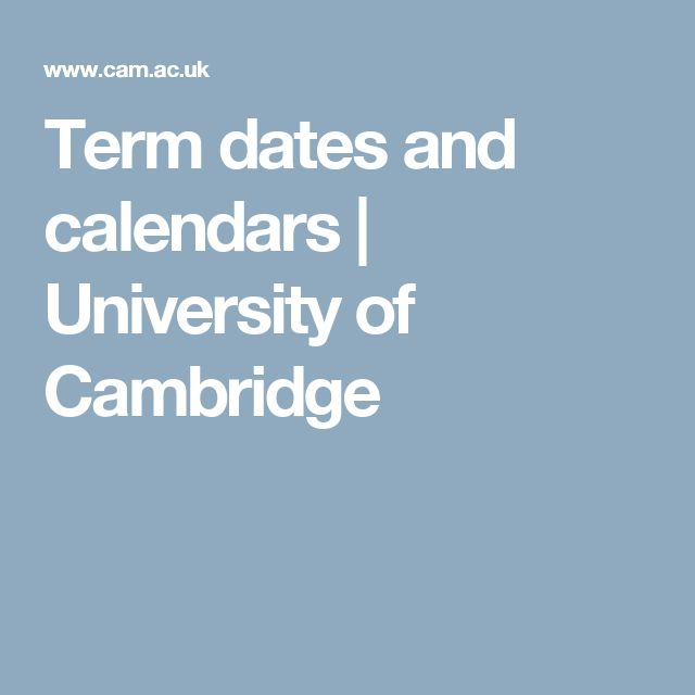 Term dates and calendars | University of Cambridge