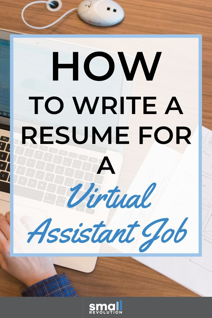 How to write a resume for a virtual assistant job with