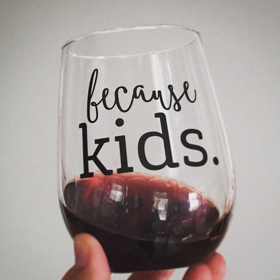 Because Kids™ Stemless Wine Glass by BankyGirlCreations on Etsy