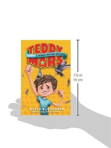 Teddy Mars Book #1: Almost a World Record Breaker