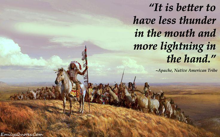 EmilysQuotes.Com - Native American, Apache, life, wisdom
