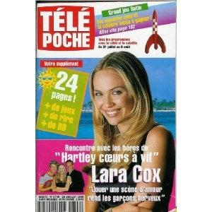 Lara Cox Hartley coeurs à vif : Jouer une scène d'amour rend les garçons nerveux + Rencontre avec les héros de la série, dans Télé Poche n°1746 du 26/07/1999 [couverture et article mis en vente par Presse-Mémoire]