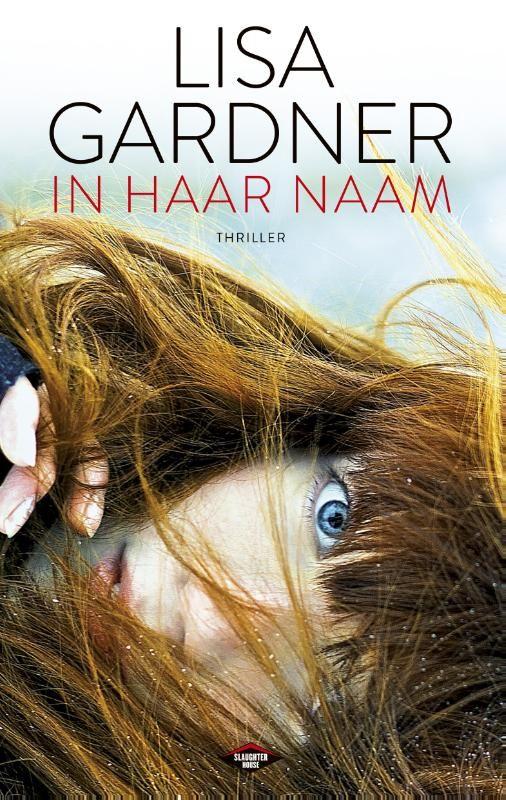 In haar naam is de nieuwe thriller van Lisa Gardner. Als ebook verkrijgbaar bij #BrunaTablisto! #lezen #boeken