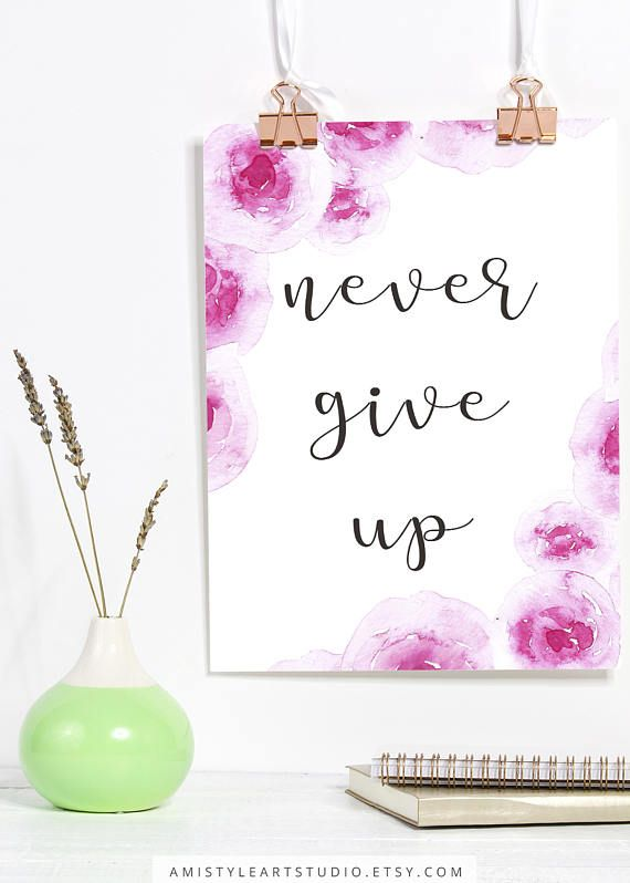 Printable wall art - Never give up - lettering with watercolor roses by Amistyle Art Studio on Etsy
