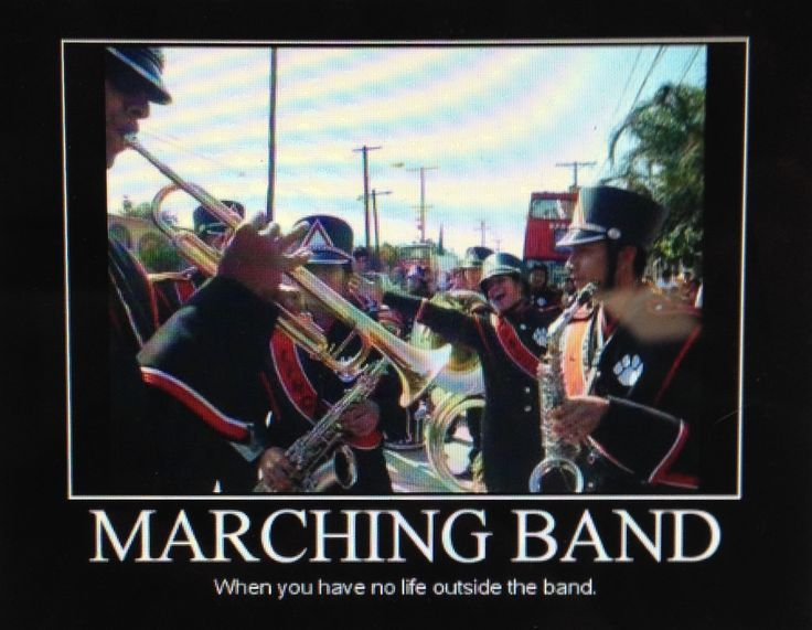 Marching Band Music Humor Marching Band Memes Marching Band Quotes Marching Band Humor