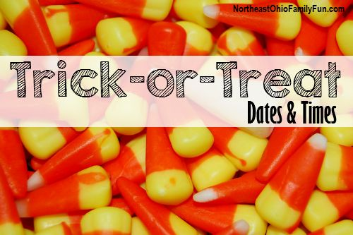 Trick or Treat Dates and Times in Northeast Ohio. All cities trick or treat dates for Northeast Ohio