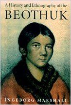 A History and Ethnography of the Beothuk: Ingeborg Marshall: 9780773513907: Books - Amazon.ca