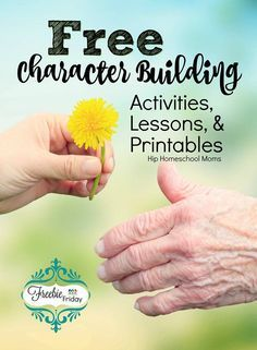#FREE Character Building Activities, Lessons and Printables   Hip Homeschool Moms