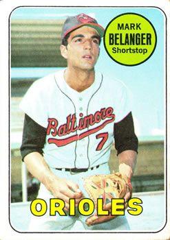 1969 Topps #299 Mark Belanger Front