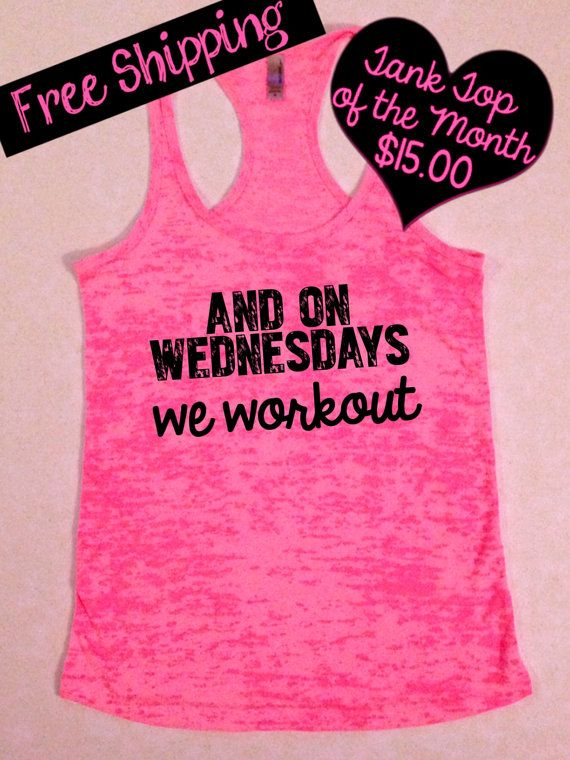 Tank Top of the Month. And on Wednesday's We by BlessonsApparel, $15.00