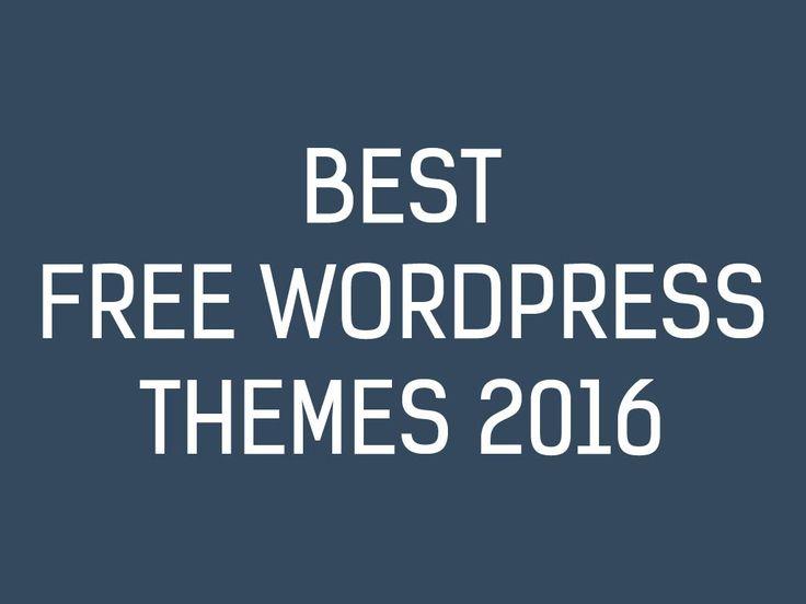 25  Best Free WordPress Themes 2016